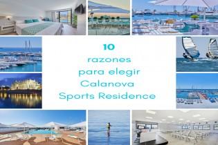 10 razones para elegir Calanova Sports Residence
